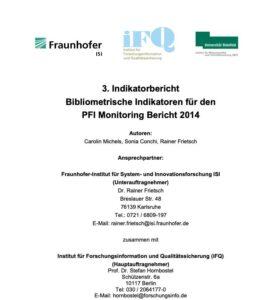 3. Indikatorbericht Bibliometrische Indikatoren für den PFI Monitoring Bericht 2014