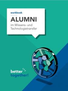 Better together – Alumni im Wissens- und Technologietransfer