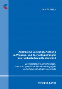 Ansätze zur Leistungserfassung im Wissens- und Technologietransfer aus Hochschulen in Deutschland