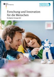 Forschung und Innovation für die Menschen – Die Hightech-Strategie2025