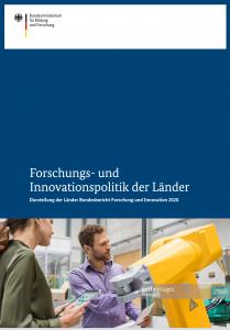 Forschungs- und Innovationspolitik der Länder Darstellung der Länder Bundesbericht Forschung und Innovation2020