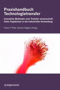 Praxishandbuch Technologietransfer
