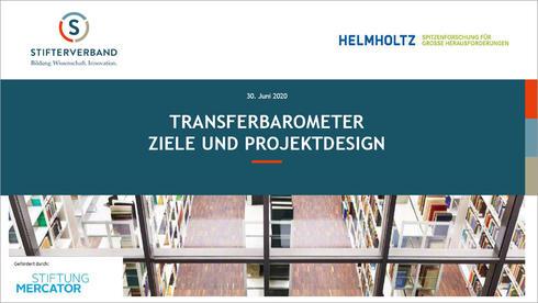 Transferbarometer  – Weiterentwicklung der Indikatorik für eine erfolgreiche Profilbildung im Wissens- und Technologietransfer